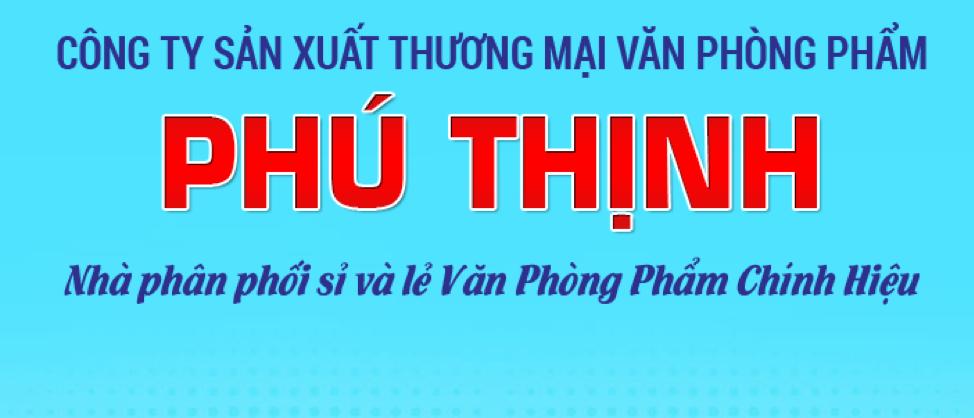 VPP Phú Thịnh chuyên cung cấp văn phòng phẩm trọn gói giá rẻ nhất